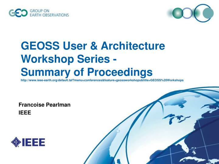 GEOSS User & Architecture Workshop Series -