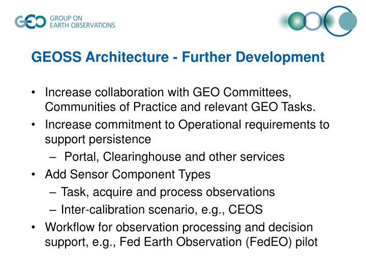 GEOSS Architecture - Further Development