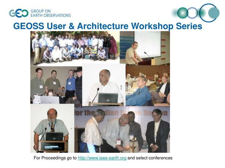 GEOSS User & Architecture Workshop Series