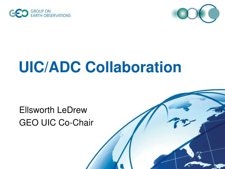 UIC/ADC Collaboration