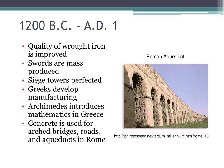 1200 B.C. - A.D. 1