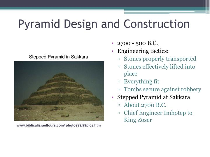 Pyramid Design and Construction