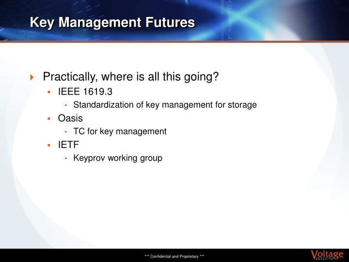 Key Management Futures