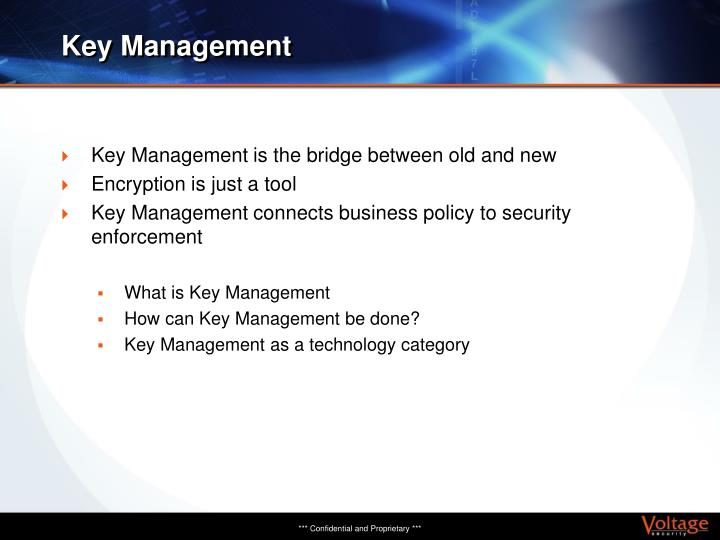 Key Management is the bridge between old and new