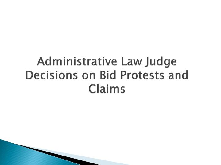 Administrative Law Judge Decisions on Bid Protests and Claims