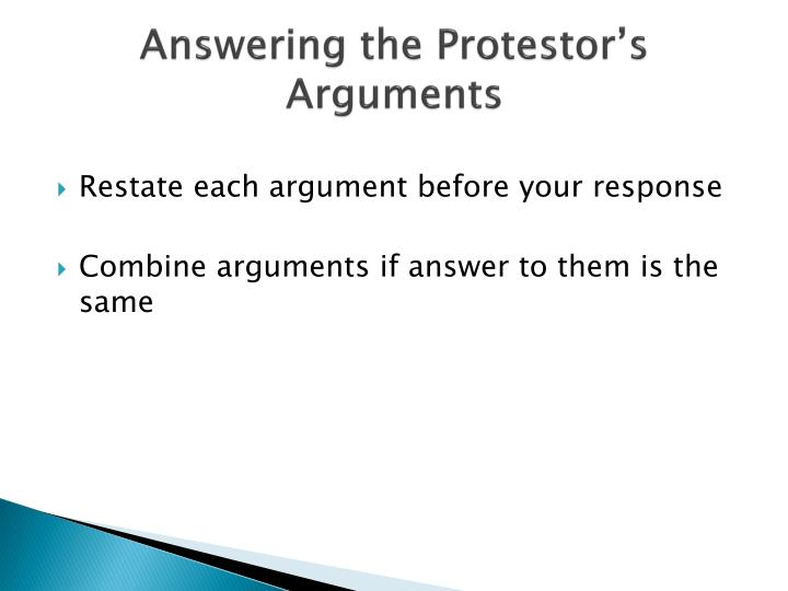 Answering the Protestor's Arguments