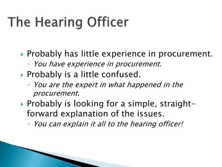 The Hearing Officer