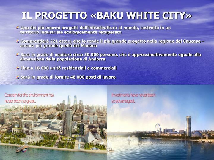 IL PROGETTO «BAKU WHITE CITY»