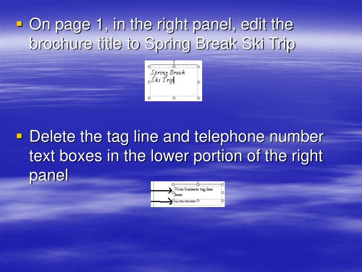 On page 1, in the right panel, edit the brochure title to Spring Break Ski Trip