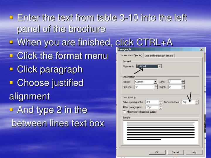Enter the text from table 3-10 into the left panel of the brochure