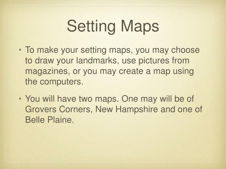 Setting Maps