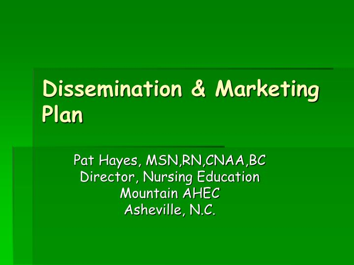 Dissemination & Marketing Plan