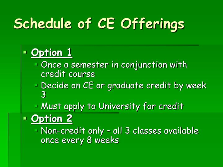 Schedule of CE Offerings