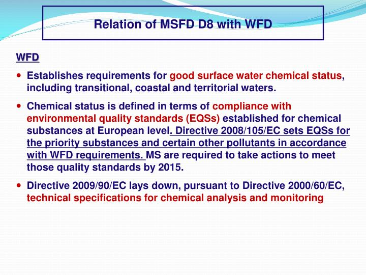 Relation of MSFD D8 with WFD