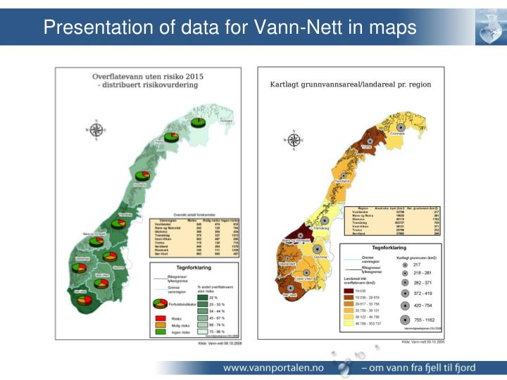 Presentation of data for Vann-Nett in maps