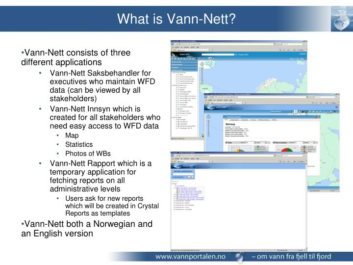 What is Vann-Nett?