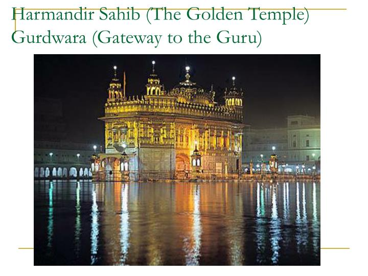 Harmandir Sahib (The Golden Temple)