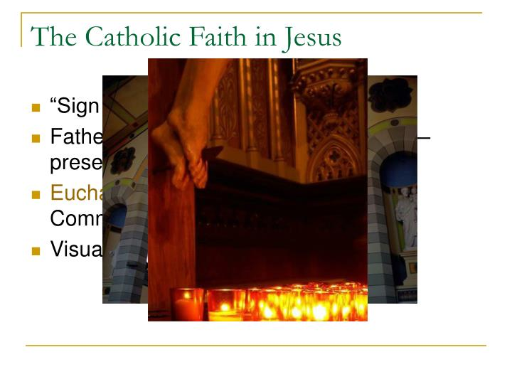 The Catholic Faith in Jesus