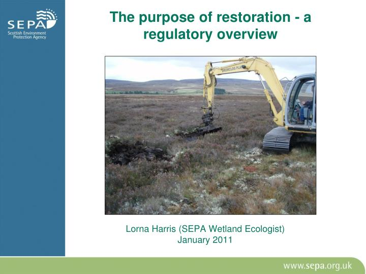 The purpose of restoration a regulatory overview