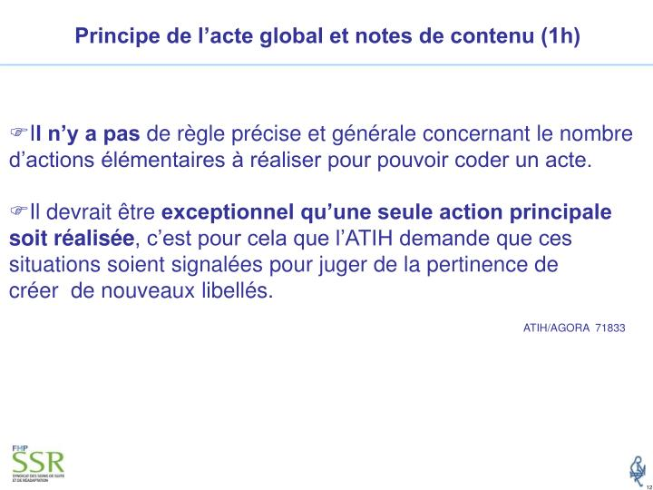 Principe de l'acte global et notes de contenu (1h)