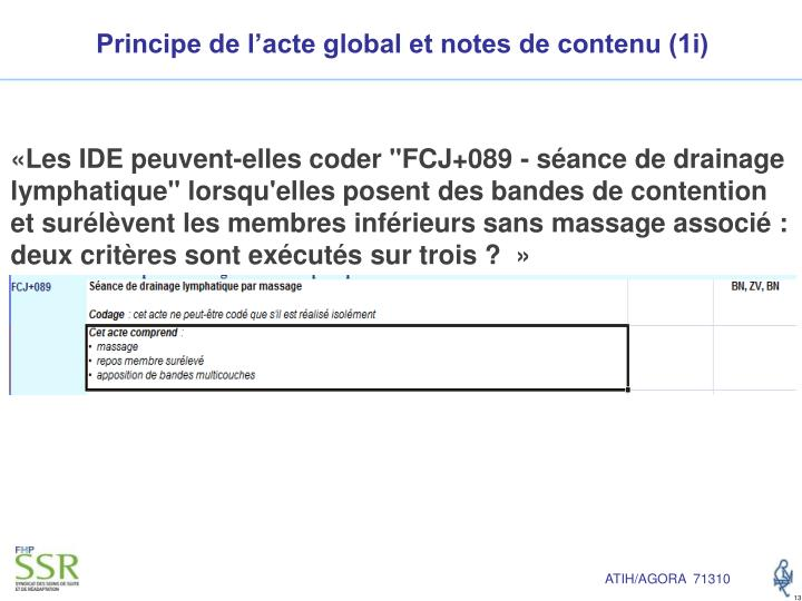 Principe de l'acte global et notes de contenu (1i)