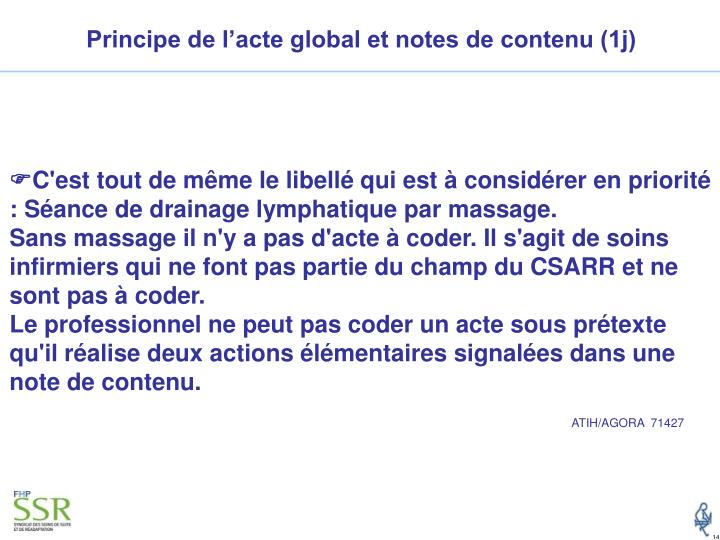 Principe de l'acte global et notes de contenu (1j)