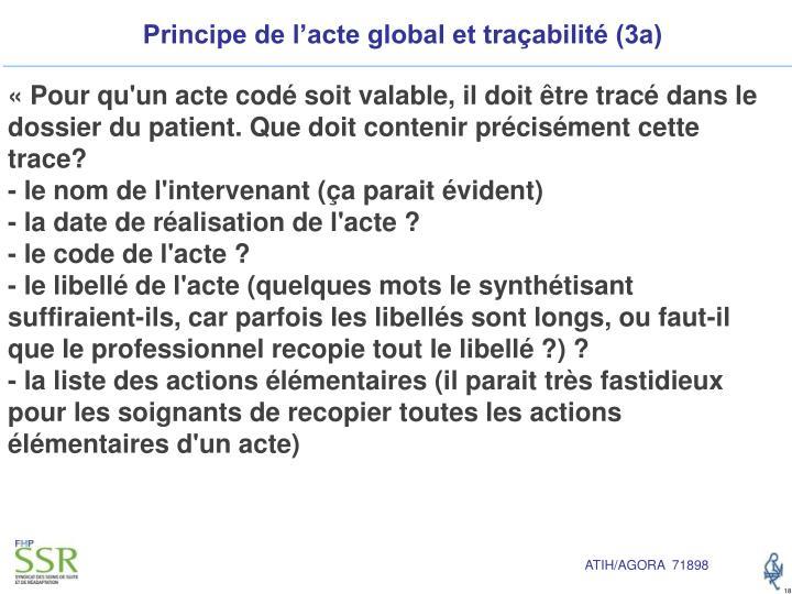 Principe de l'acte global et traçabilité (3a)