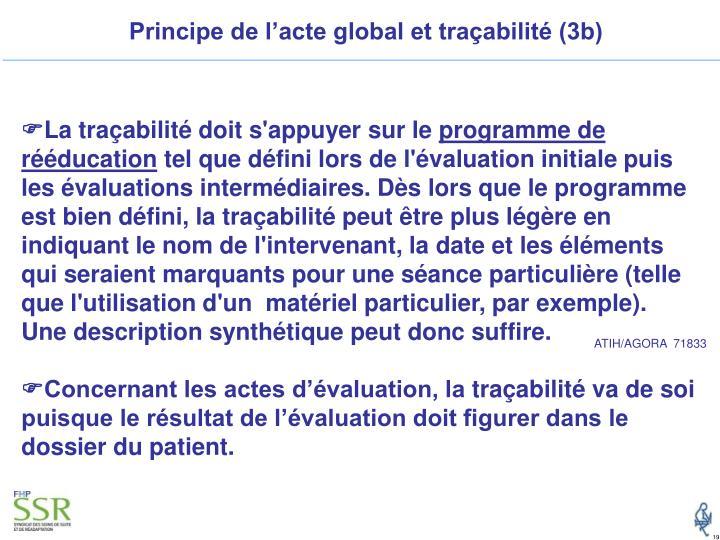 Principe de l'acte global et traçabilité (3b)