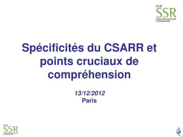 Spécificités du CSARR et