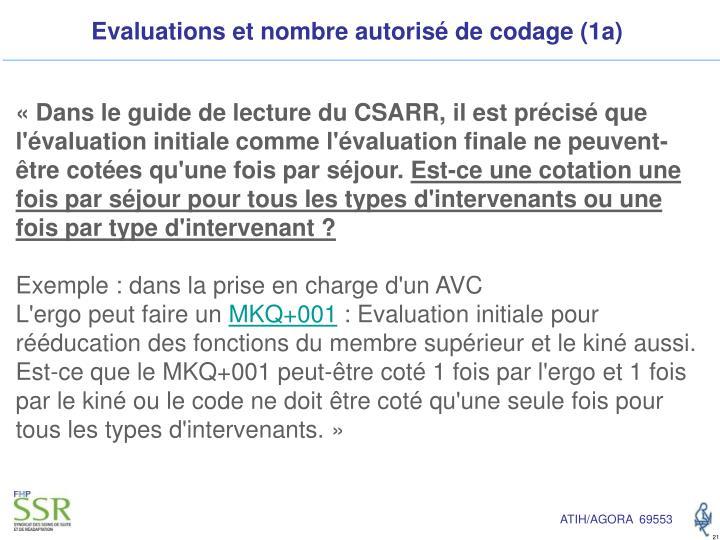 Evaluations et nombre autorisé de codage (1a)