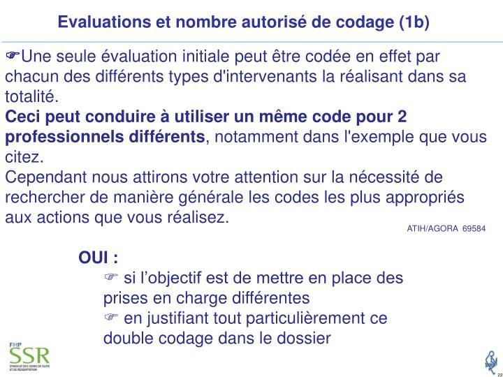 Evaluations et nombre autorisé de codage (1b)