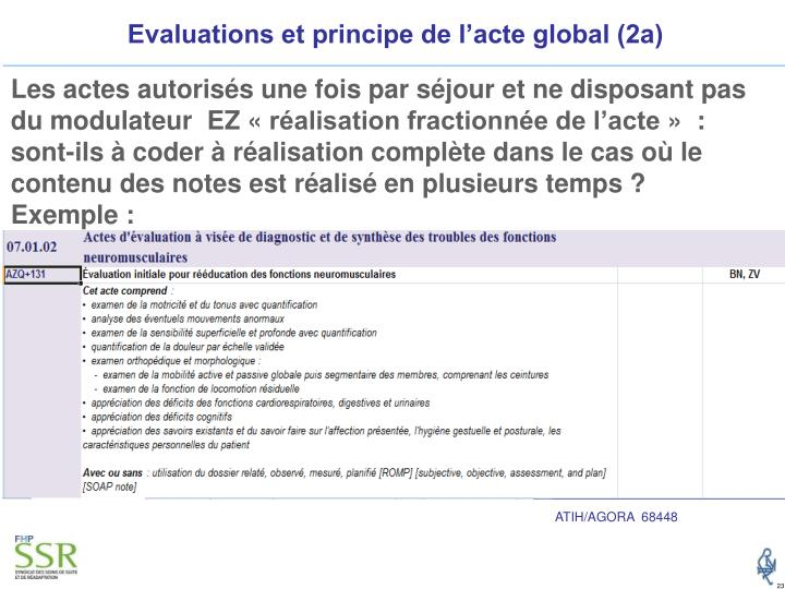 Evaluations et principe de l'acte global (2a)