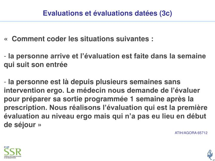 Evaluations et évaluations datées (3c)