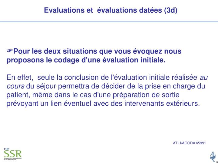 Evaluations et  évaluations datées (3d)