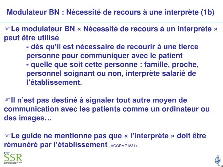 Modulateur BN : Nécessité de recours à une interprète (1b)