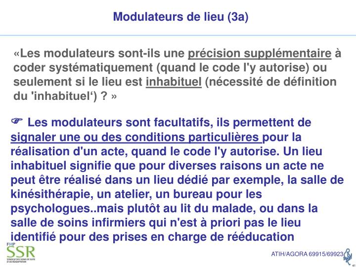 Modulateurs de lieu (3a)