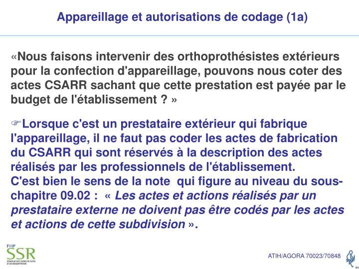 Appareillage et autorisations de codage (1a)