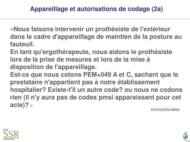 Appareillage et autorisations de codage (2a)