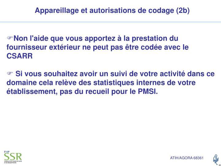 Appareillage et autorisations de codage (2b)