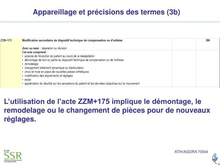 Appareillage et précisions des termes (3b)