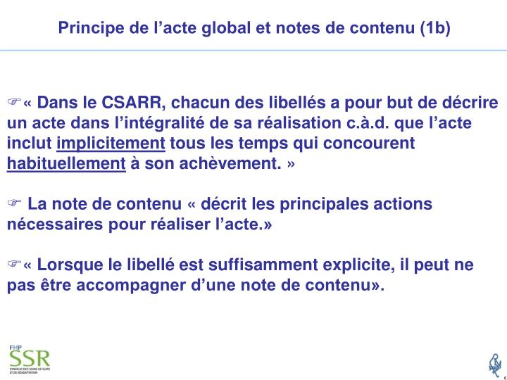Principe de l'acte global et notes de contenu (1b)