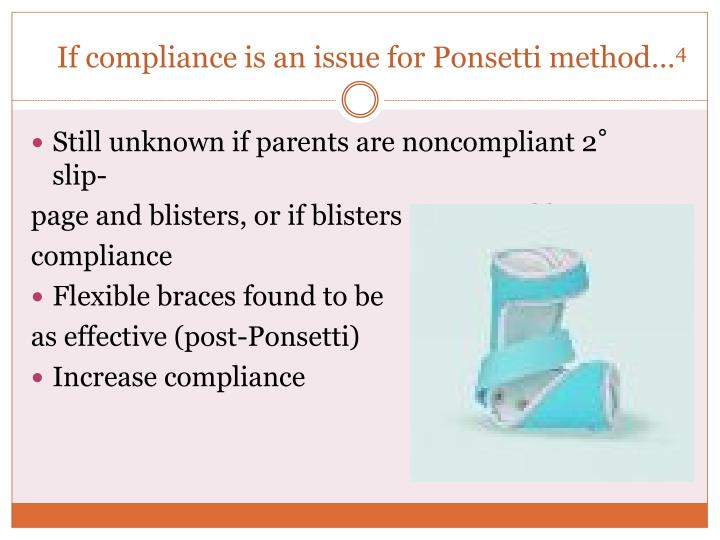 If compliance is an issue for Ponsetti method…