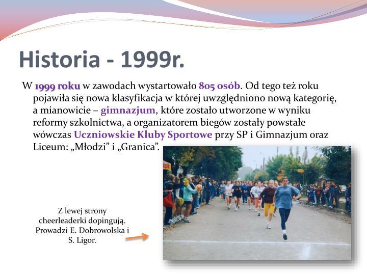 Historia - 1999r.