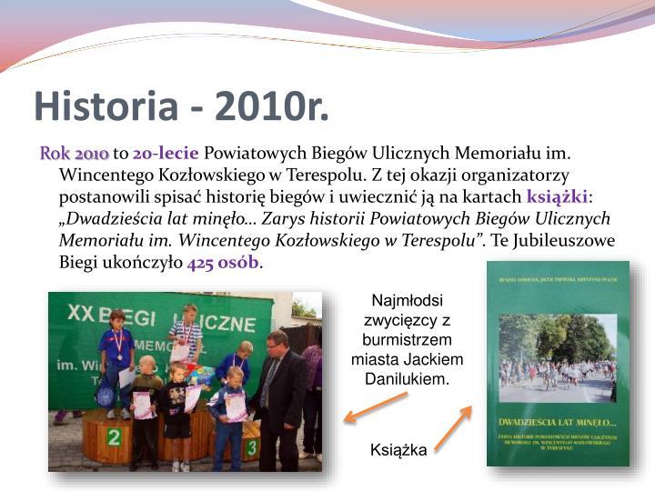 Historia - 2010r.