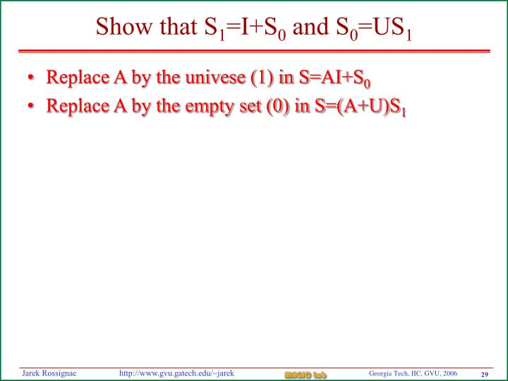 Replace A by the univese (1) in S=