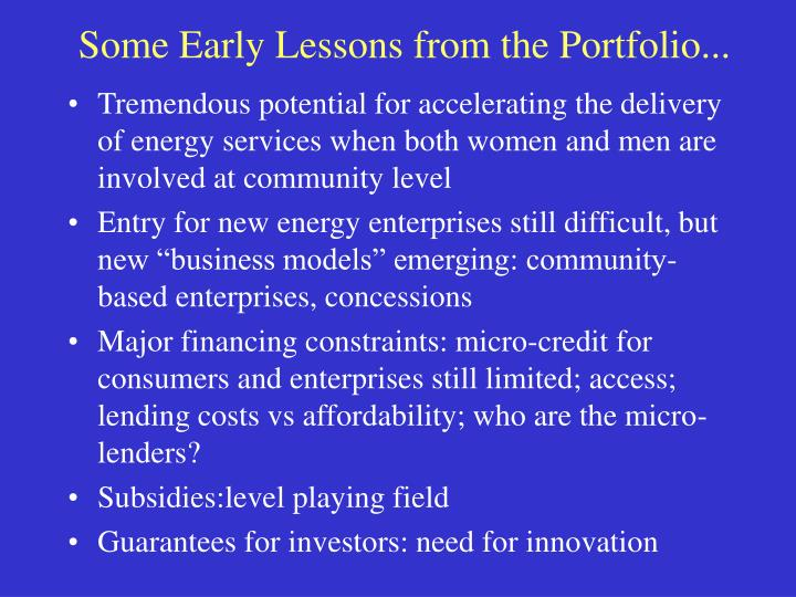 Some Early Lessons from the Portfolio...