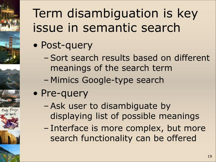 Term disambiguation is key issue in semantic search