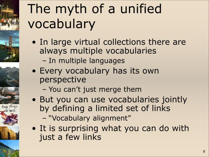 The myth of a unified vocabulary