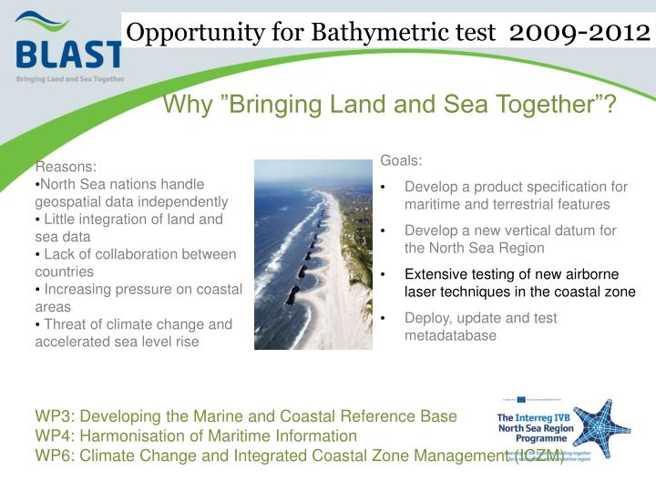 Opportunity for Bathymetric test
