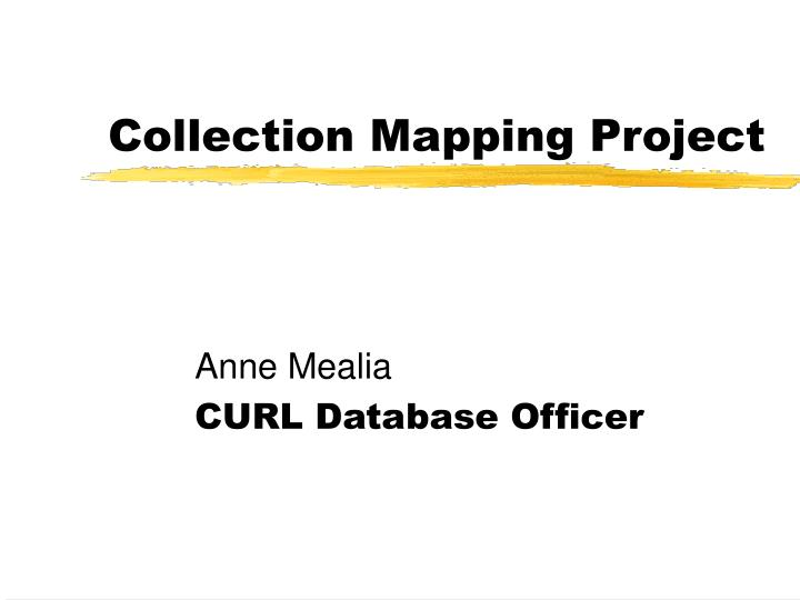 Collection Mapping Project